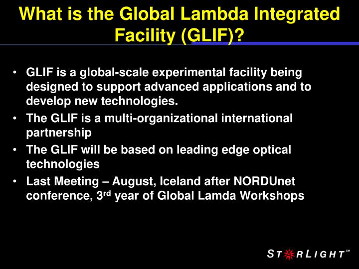 What is the Global Lambda Integrated Facility (GLIF)?