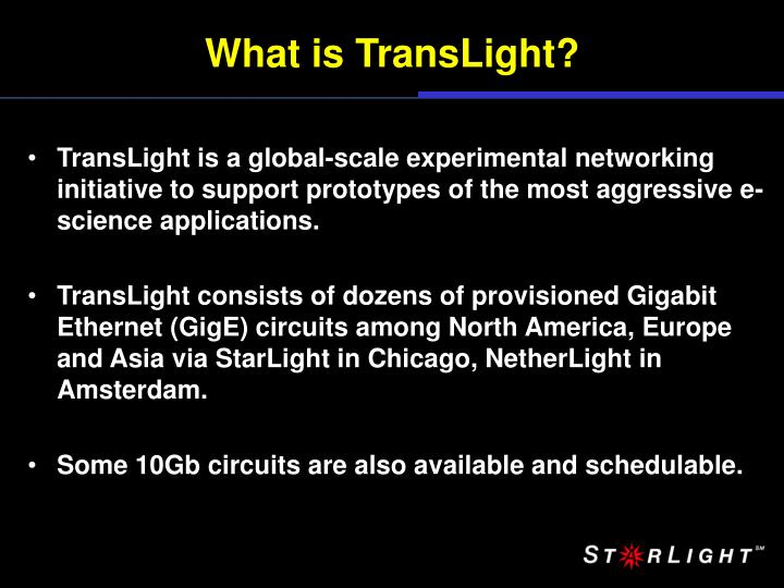 What is TransLight?