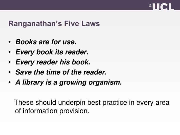 Ranganathan s five laws