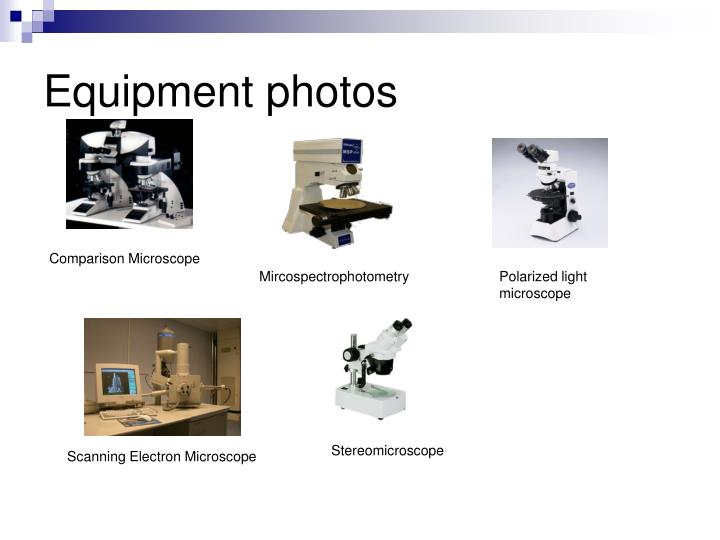 Equipment photos