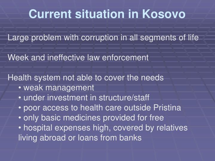 Current situation in Kosovo
