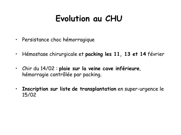 Evolution au CHU