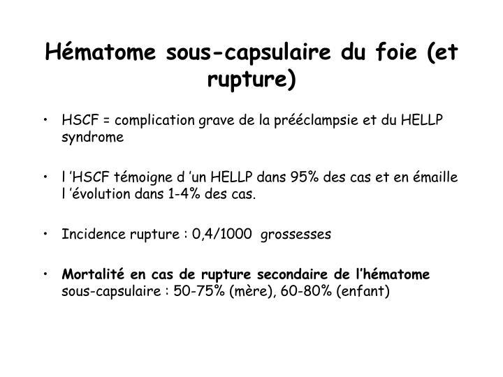 Hématome sous-capsulaire du foie (et rupture)