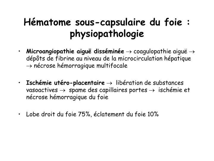 Hématome sous-capsulaire du foie : physiopathologie