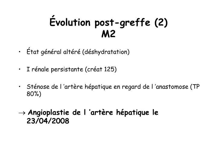 Évolution post-greffe (2)