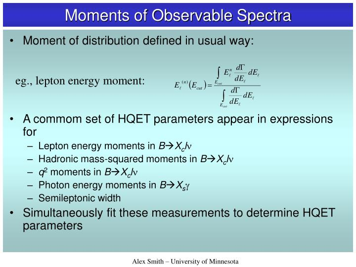 Moments of Observable Spectra