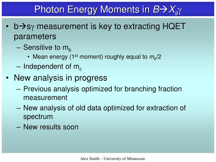 Photon Energy Moments in