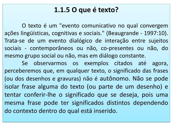 1.1.5 O que é texto?
