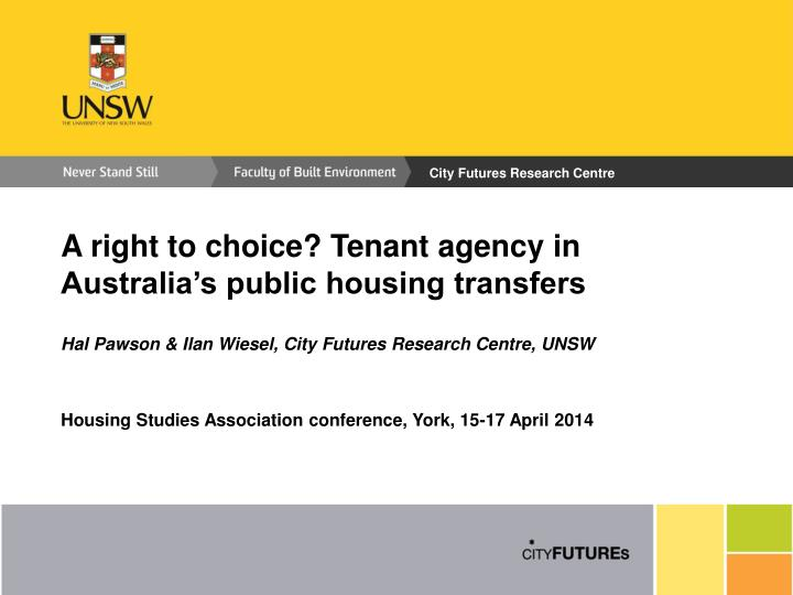 A right to choice? Tenant agency in Australia's public housing transfers