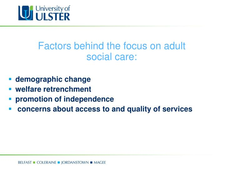 Factors behind the focus on adult social care: