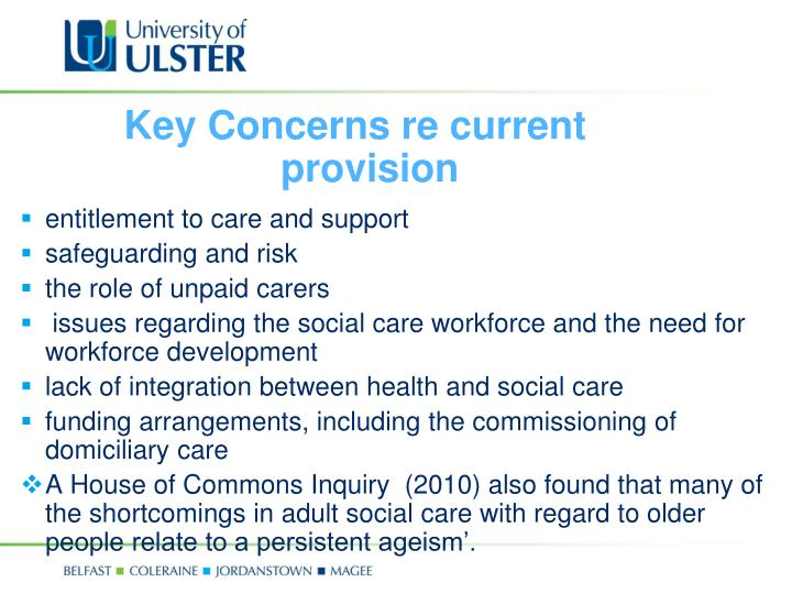 Key Concerns re current provision