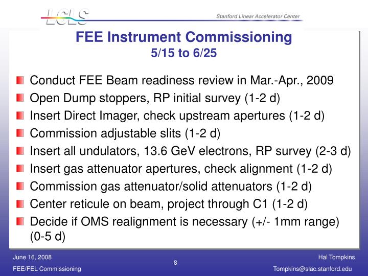 FEE Instrument Commissioning