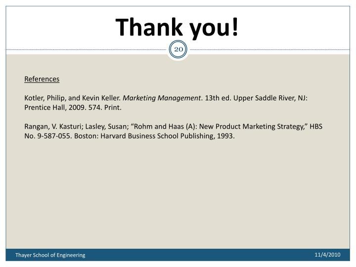 harvard business school case rohm haas new product marketing strategy Harvard business school – case rohm & haas new product marketing strategy § harvard business school press – marketing  business insights – winning new.