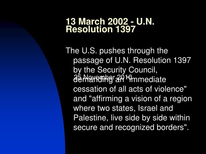 13 March 2002 - U.N. Resolution 1397