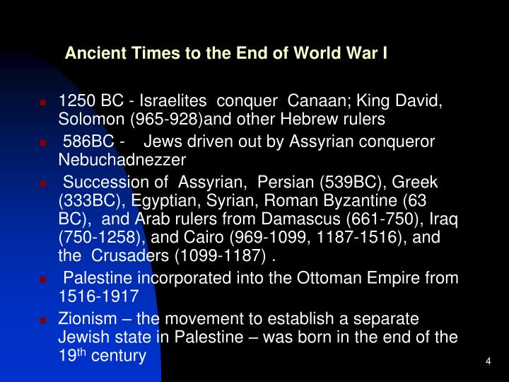 Ancient Times to the End of World War I