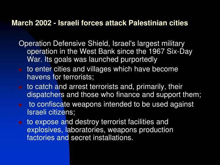 March 2002 - Israeli forces attack Palestinian cities