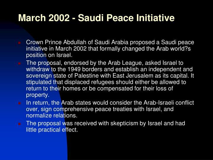 March 2002 - Saudi Peace Initiative