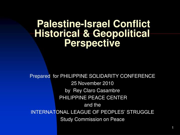 Palestine-Israel Conflict Historical & Geopolitical Perspective