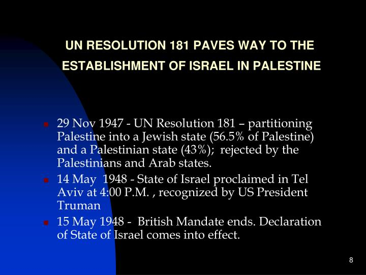UN RESOLUTION 181 PAVES WAY TO THE