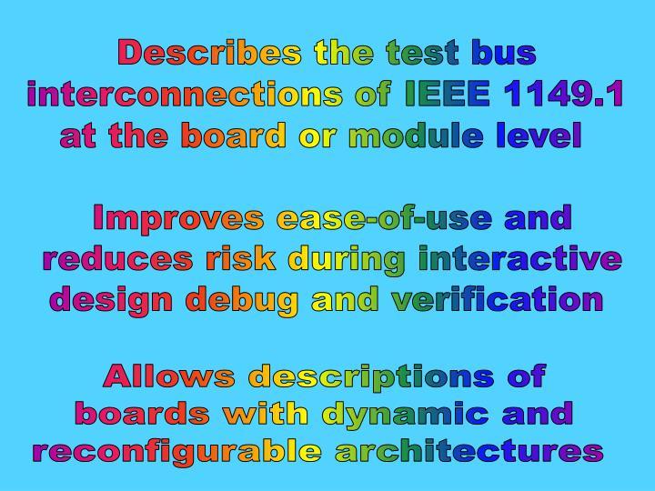 Describes the test bus