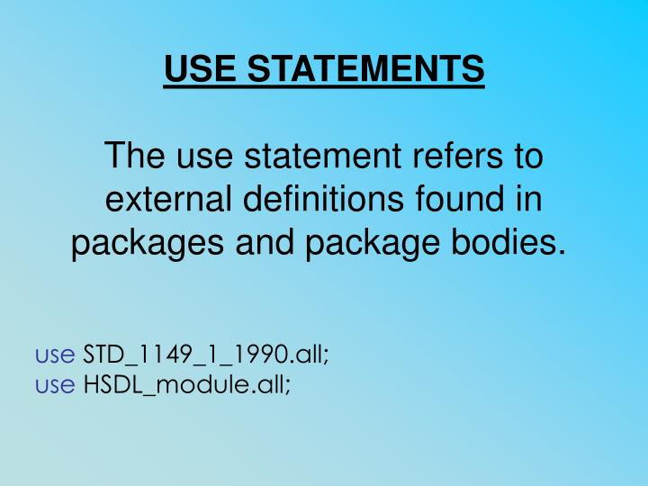USE STATEMENTS