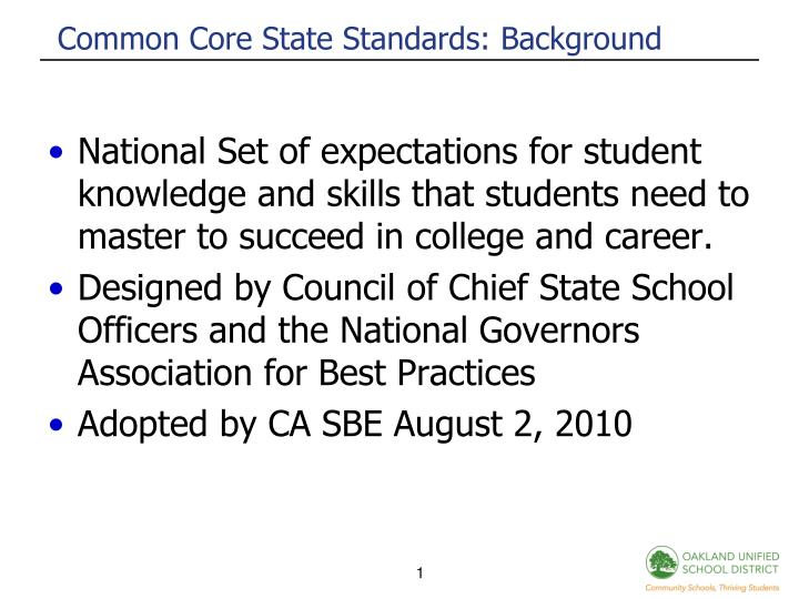 Common Core State Standards: Background