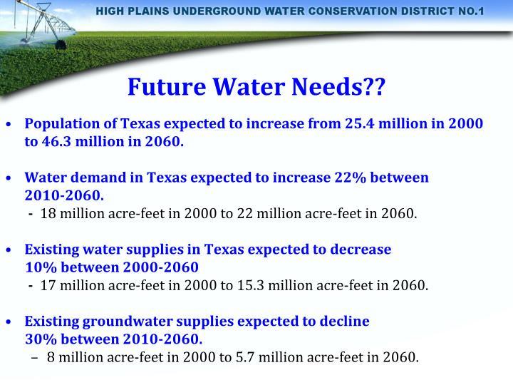 Future Water Needs??