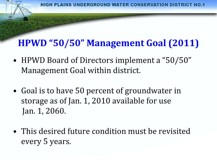 "HPWD ""50/50"" Management Goal (2011)"