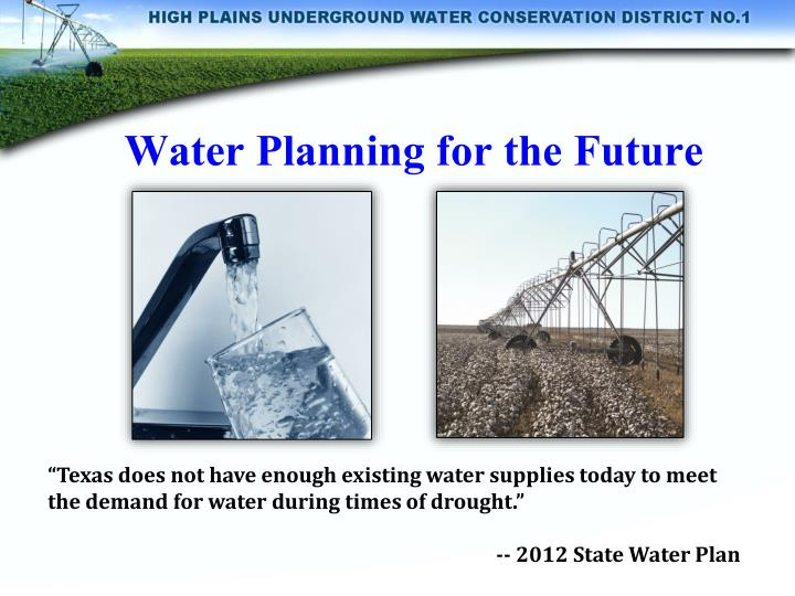 Water Planning for the Future