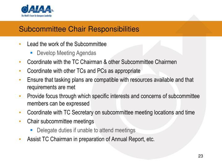 Subcommittee Chair Responsibilities