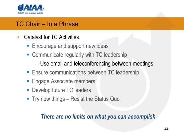 TC Chair – In a Phrase