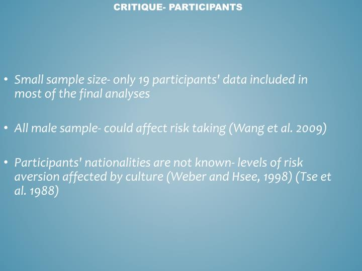 Small sample size- only 19 participants' data included in most of the final analyses