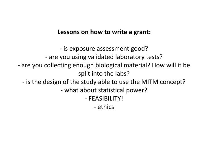 Lessons on how to write a grant: