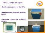 fw e sample transport