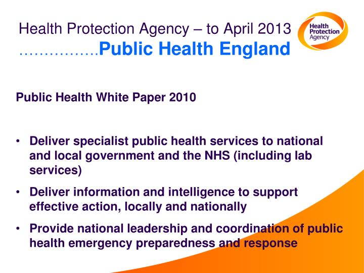 Health protection agency to april 2013 public health england