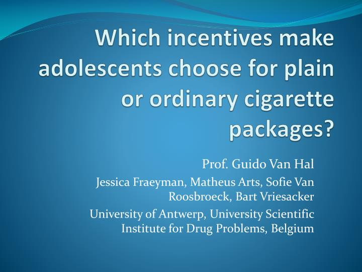 Which incentives make adolescents choose for plain or ordinary cigarette packages