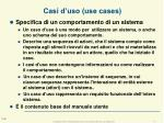 casi d uso use cases