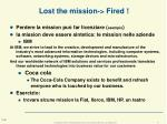 lost the mission fired