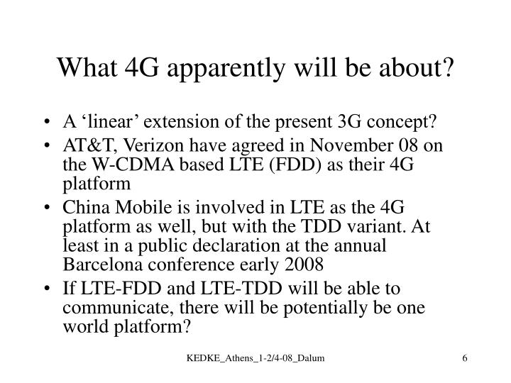 What 4G apparently will be about?
