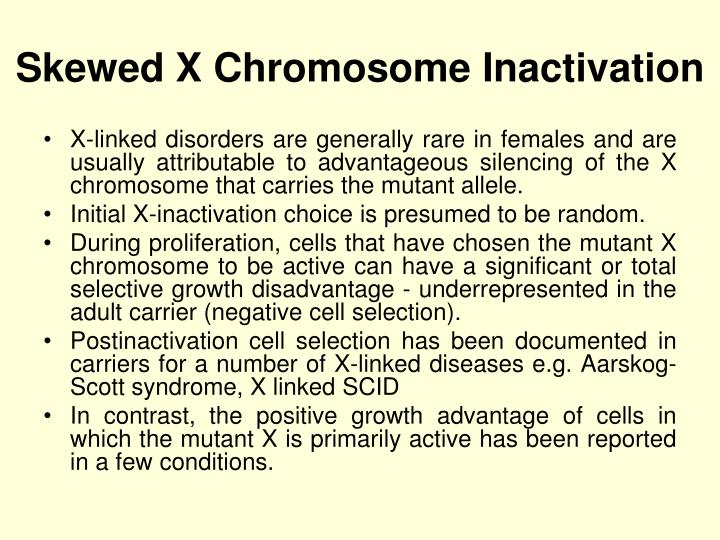 Skewed X Chromosome Inactivation