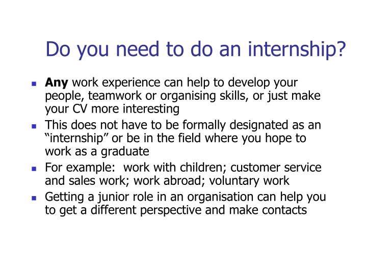 Do you need to do an internship?