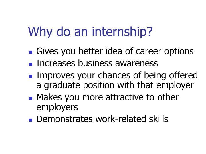 Why do an internship?
