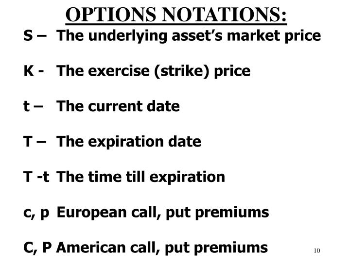 OPTIONS NOTATIONS: