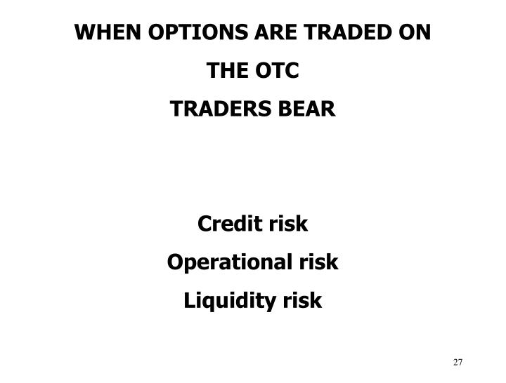 WHEN OPTIONS ARE TRADED ON