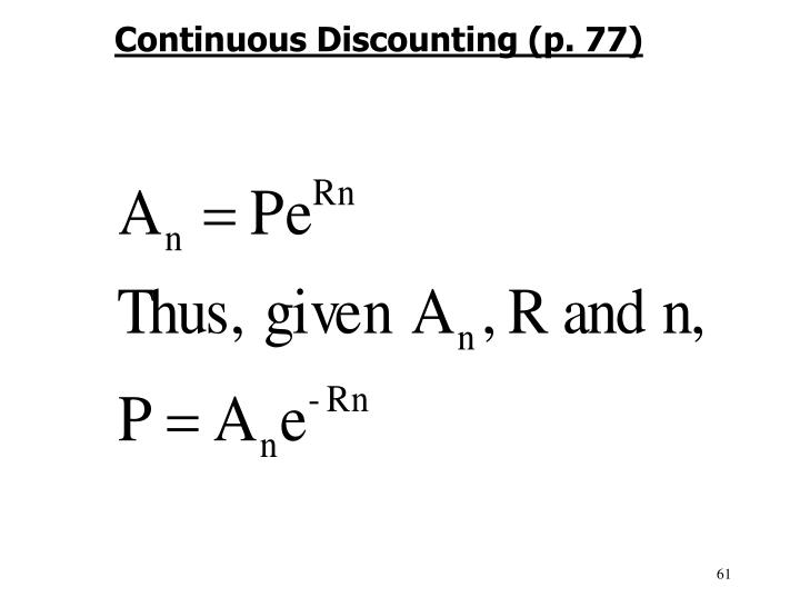 Continuous Discounting (p. 77)