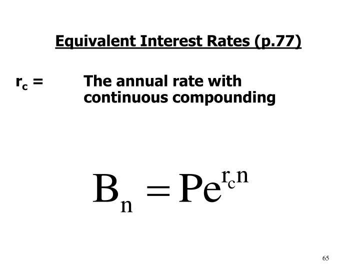 Equivalent Interest Rates (p.77)