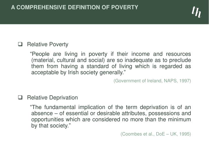 A Comprehensive Definition of Poverty