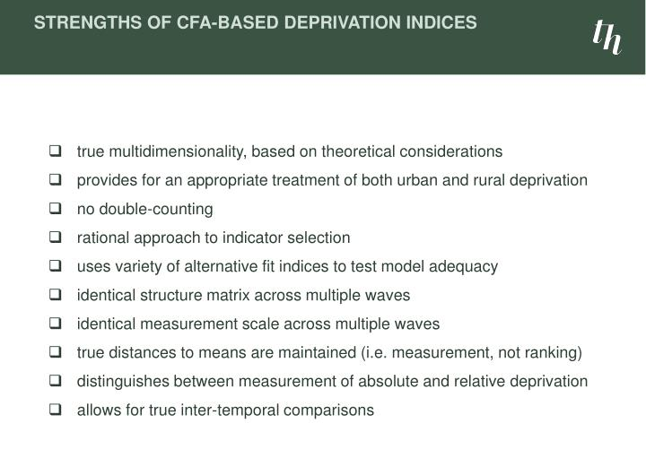 Strengths of CFA-based Deprivation Indices