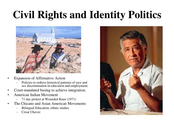 Civil Rights and Identity Politics