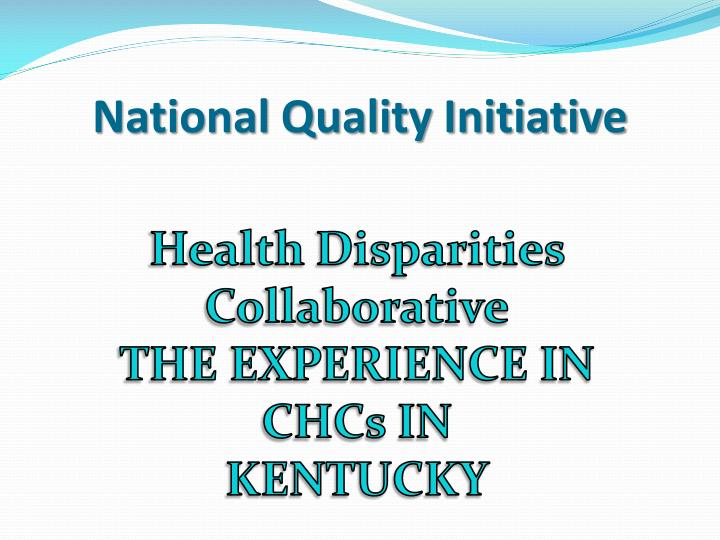 National Quality Initiative